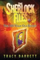 Sherlock Files, Book 1:  The 100-Year Old Secret
