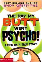Butt Books:  The Day My Butt Went Psycho