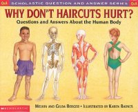 Scholastic Question and Answer;  Why Don't Haircuts Hurt?