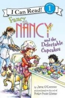 fancy nancy and the delectable cupcakes (i can read level 1)