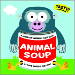 Animal Soup:  A Mixed Up Animal Flap Book