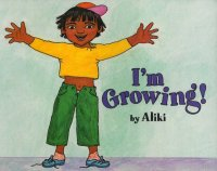 Let's Read and Find Out Science: I'm Growing, Stage 1