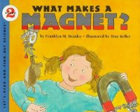 Let's Read and Find Out Science: What Makes A Magnet?, Stage 2