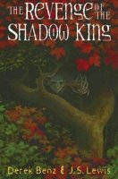 The Revenge of the Shadow King: Grey Griffins, Book One