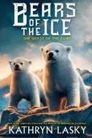 Quest of the Cubs, Book 1:  Bears of the Ice