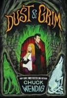 dust and grim chuck wendig
