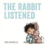 Rabbit Listened    (The Rabbit Listened)
