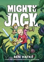 Mighty Jack, Book 1