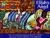 Elijah's Angel   A Story for Chanukah and Christmas