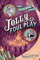 Wells and Wong Mystery, Book 4:  Jolly Foul Play