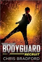 Bodyguard, Book 1:  The Recruit