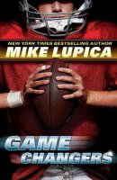 Game Changers  (The Game Changers, Book One)