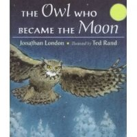 The Owl Who Became the Moon   A Cherokee Story