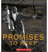 Promises to Keep   How Jackie Robinson Changed America
