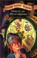 Dragon Slayers' Academy  Book 7: Wheel of Misfortune