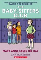 Baby Sitters Club Graphic Novel, Book 3: Mary Anne Saves the Day  (Baby-Sitter's Club, Book 3)
