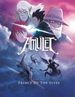 Amulet, Book 5:  Prince of the Elves