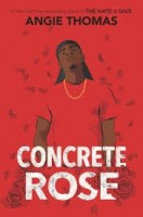 concrete rose by angie thomas