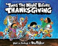 twas the night before thanksgiving pilkey