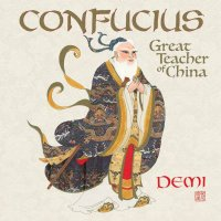 Confucius: Great Teacher of China