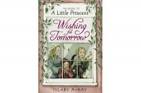 Wishing for Tomorrow:  A Sequel to A Little Princess