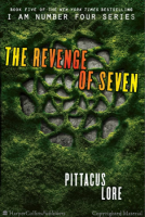 I Am Number Four, Book 5: The Revenge of Seven  (Lorien Legacies)