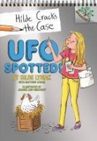 Hilde Cracks the Case, Book 4:  UFO Spotted!