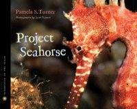 Project Seahorse: Scientists in the Field Series