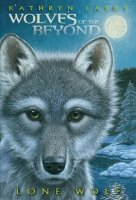 Wolves of the Beyond:  Lone Wolf  (Book 1)