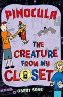 Creature from the Closet, Book 3:  Pinocula