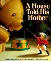 a mouse told his mother bethany roberts
