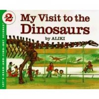 Let's Read and Find Out Science: My Visit To The Dinosaurs, Stage 2
