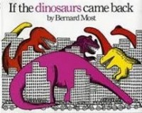 if the dinosaurs came back bernard most
