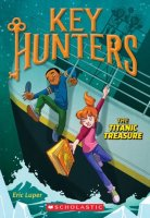 Key Hunters, Book 5:  The Titanic Treasure
