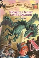 Dragon Slayers' Academy Book 16: World's Oldest Living Dragon