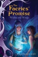 The Fairies' Promise: Wishes and Wings