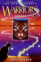 Warriors, The New Prophecy #6:  Sunset
