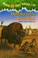 Magic Tree House Series, Book 18: Buffalo Before Breakfast