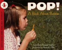 Let's Read and Find Out Science: Pop! A Book About Bubbles, Stage 1