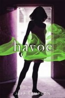 Havoc: The Deviants, Book 2