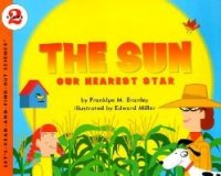 Let's Read and Find Out Science: The Sun: Our Nearest Star, Stage 2