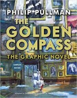 Golden Compass, Graphic Novel  (The Complete Edition)  (His Dark Materiels)