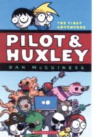 Pilot & Huxley: The First Adventure
