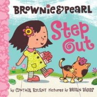 Brownie and Pearl:  Step Out