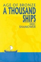 Age of Bronze: A Thousand Ships, Volume 1