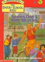 The Adventures of the Bailey School Kids, No. 8: Genies Don't Ride Bicycles