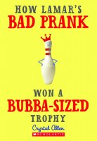 How Lamar's Bad Prank Won a Bubba-Sized Trophy