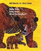Baby Bear Baby Bear What Do You See  (Baby Bear, Baby Bear, What Do You See?)