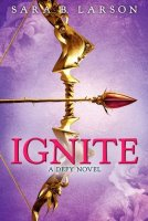 Defy Trilogy, Book 2:  Ignite