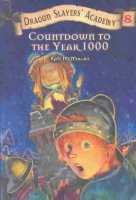Dragon Slayers' Academy  Book 8: Countdown To The Year 1000